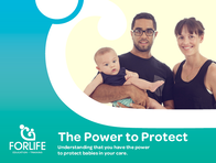 The Power to Protect - Understanding that you have the power to protect babies in your care.
