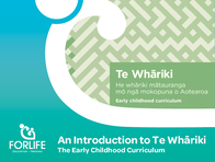 An Introduction to Te Whāriki - The Early Childhood Curriculum